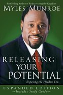 Releasing Your Potential (Expanded Edition Incl Study Guide) Paperback