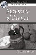 The Necessity of Prayer
