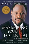 Maximizing Your Potential Expanded Edition Paperback