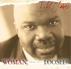 Woman, Thou Art Loosed! CD