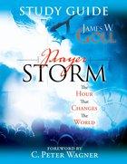 Prayer Storm Study Guide Paperback