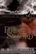 Fire and Sword (#05 in Chronicles Of The Host Series) Paperback