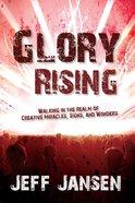 Glory Rising Paperback