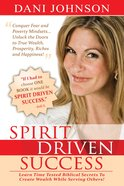Spirit-Driven Success Paperback