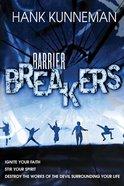 Barrier Breakers Paperback