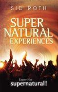 Supernatural Experiences Paperback
