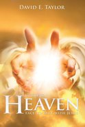 My Trip to Heaven: Face to Face With Jesus Paperback