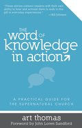 The Word of Knowledge in Action Paperback