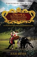 Dreams and Supernatural Encounters Paperback