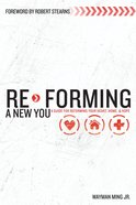 Re-Forming a New You Paperback