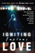 Igniting Furious Love Paperback