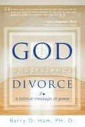 God Understands Divorce Paperback