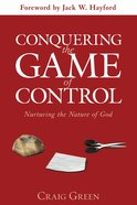 Conquering the Game of Control Paperback