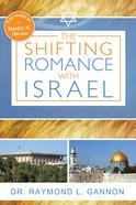 The Shifting Romance With Israel Paperback