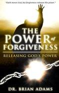 The Power of Forgiveness eBook