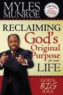 Reclaiming God's Original Purpose For Your Life eBook