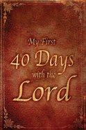 My First 40 Days eBook