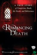 Romancing Death eBook