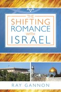 The Shifting Romance With Israel eBook
