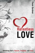 Relentless Love eBook