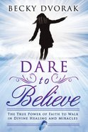 Dare to Believe eBook