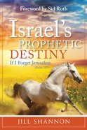 Israel's Prophetic Destiny eBook
