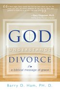 God Understands Divorce eBook