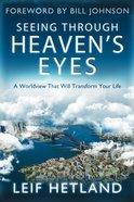 Seeing Through Heaven's Eyes eBook
