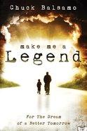 Make Me a Legend eBook