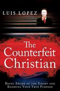 The Counterfeit Christian eBook