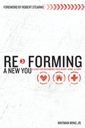 Re-Forming a New You eBook