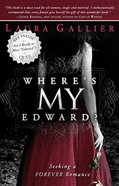 Where's My Edward? eBook