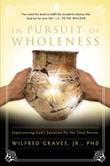In Pursuit of Wholeness eBook
