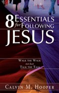 8 Essentials For Following Jesus eBook