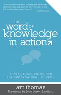The Word of Knowledge in Action eBook