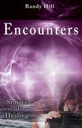 Encounters: Stories of Healing eBook