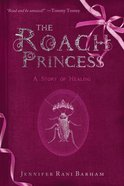 The Roach Princess eBook