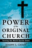 The Power of the Original Church eBook