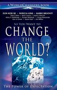 So You Want to Change the World? eBook