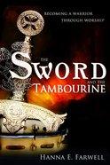The Sword and the Tamborine eBook