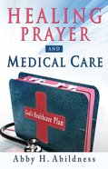 Healing Prayer and Medical Care eBook