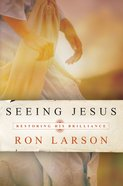 Seeing Jesus eBook