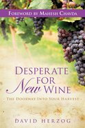 Desperate For New Wine eBook