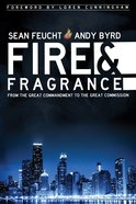 Fire and Fragrance eBook