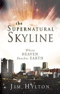 The Supernatural Skyline eBook