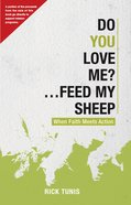 Do You Love Me? ...Feed My Sheep eBook