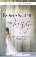 Romancing the King eBook