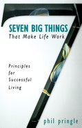 Seven Big Things That Make Life Work eBook