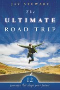 The Ultimate Road Trip eBook