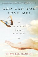God Can You Love Me? eBook